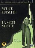 Volker Kutscher - La mort muette. 2 CD audio MP3