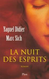 Marc Sich et Yaguel Didier - La nuit des esprits.