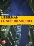 Herbert Lieberman - La nuit du solstice. 1 CD audio MP3