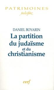 Daniel Boyarin - La partition du judaïsme et du christianisme.