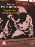 Arturo Pérez-Reverte - La patience du franc-tireur. 1 CD audio MP3