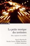 Nicolas Canova et Philippe Bourdeau - La petite musique des territoires - Arts, espaces et sociétés.