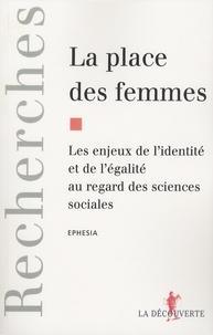 Ephesia - La place des femmes - Les enjeux de l'identité et de l'égalité au regard des sciences sociales.