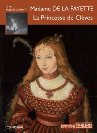 Madame de Lafayette - La Princesse de Clèves. 1 CD audio MP3
