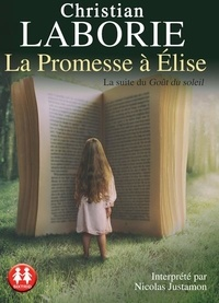 Christian Laborie - La promesse à Elise. 1 CD audio MP3