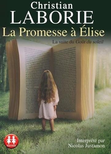 La promesse à Elise  avec 2 CD audio MP3