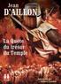 Jean d' Aillon - La Quête du trésor du Temple. 1 CD audio