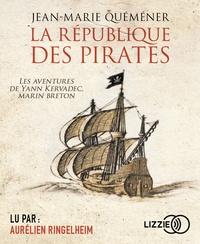 Jean-Marie Quéméner - La république des pirates. 1 CD audio MP3