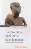 Jean-Paul Demoule - La révolution néolithique dans le monde.