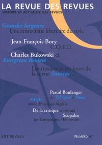 Olivier Corpet - La revue des revues N° 47, printemps 201 : .