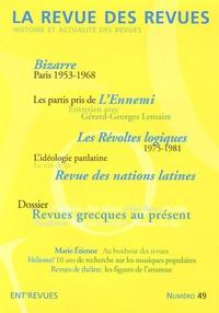 Emmanuel Dreux et Vincent Chambarlhac - La revue des revues N° 49, printemps 201 : Revues grecques au présent.