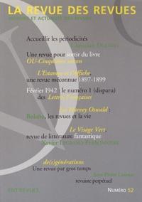 Olivier Corpet - La revue des revues N° 52, Automne 2014 : .