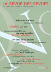 Emmanuel Laugier - La revue des revues N° 53, Printemps 201 : Faisceaux & fusées.