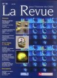 Brigitte Chamak et Marc Jeannerod - La Revue pour l'histoire du CNRS N° 10 Mai 2004 : Penser la pensée : les sciences cognitives.