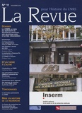 André Kaspi et Girolamo Ramunni - La Revue pour l'histoire du CNRS N° 11, Novembre 2004 : Le CNRS au sein du dispositif de recherche grançais.