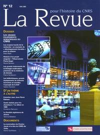 Alain Pavé et Murat Boratav - La Revue pour l'histoire du CNRS N° 12, Mai 2005 : Les grands équipements scientifiques du CNRS.