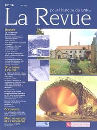 Gérard Azoulay et Marie-Noëlle Polino - La Revue pour l'histoire du CNRS N° 14, Mai 2006 : Le patrimoine scientifique.