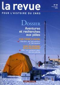 Claude Lorius - La Revue pour l'histoire du CNRS N° 20, Printemps 200 : Aventures et recherches aux pôles.