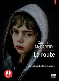 Cormac McCarthy - La route. 1 CD audio MP3