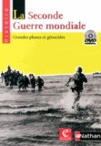 Eduscope - La Seconde Guerre mondiale : grandes phases et génocides. 1 DVD