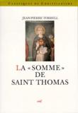 Jean-Pierre Torrell - La Somme de théologie de saint Thomas d'Aquin.