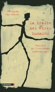 Georgina Vaz Cabral - La traite des êtres humains - Réalités de l'esclavage contemporain.