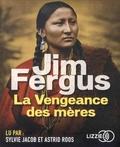 Jim Fergus - La vengeance des mères. 2 CD audio MP3