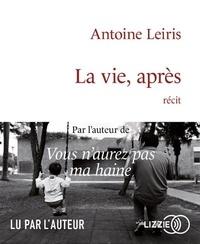 Antoine Leiris - La vie, après. 1 CD audio MP3