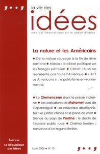 Olivier Renaud et Anne-Lorraine Bujon - La Vie des Idées N° 10, Mars 2006 : La nature et les Américains.