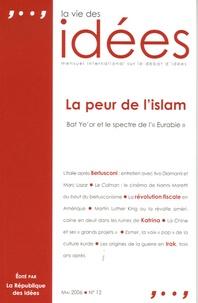 Wojtek Kalinowski et Nicolas Delalande - La Vie des Idées N° 12, mai 2006 : La peur de l'islam.