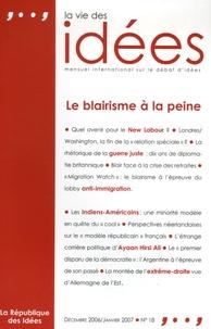 Matthew Browne - La Vie des Idées N° 18, Décembre 2006 : Le blairisme à la peine.
