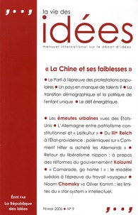 Thierry Pech - La Vie des Idées N° 9, Février 2006 : La Chine et ses faiblesses.