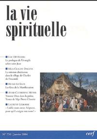 Luc Devillers et Claude Dagens - La vie spirituelle N° 750 Janvier 2004 : .