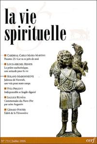 Eric de Clermont-Tonnerre et Carlo-Maria Martini - La vie spirituelle N° 753 Juillet 2004 : .