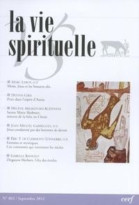 Cerf - La vie spirituelle N° 802, octobre 2012 : .