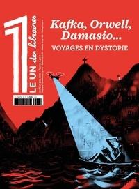 Julien Bisson - Le 1 des libraires Jeudi 17 juin 2021 : Kafka, Orwell, Damasio... Voyages en dystopie - Avec La bibliothèque idéale du 1 : Le procès, Franz Kafka.