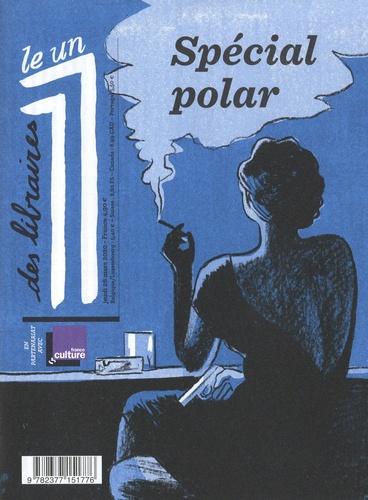 Le 1 Hors-série Le 1 des libraires. Spécial polar