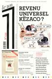 Eric Fottorino - Le 1 N° 139, mercredi 25  : Revenu universel : kézaco ?.