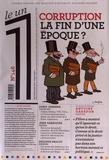 Eric Fottorino - Le 1 N° 146, mercredi 15  : Corruption, la fin d'une époque ?.