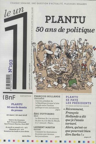 Julien Bisson et Eric Fottorino - Le 1 N° 193 : Plantu - 50 ans de politique.