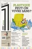 Julien Bisson - Le 1 N° 216, mercredi 12  : Plastique, peut-on vivre sans ?.