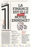 Julien Bisson - Le 1 N° 217, mercredi 19  : La finance est-elle encore notre ennemie ?.