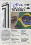 Julien Bisson et Eric Fottorino - Le 1 N° 219 : Brésil, une démocratie en péril ?.