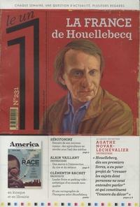 Julien Bisson et Eric Fottorino - Le 1 N° 231 : La France de Houellebecq.