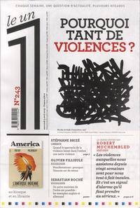 Julien Bisson - Le 1 N°243, mercredi 3 av : Pourquoi tant de violences ?.