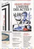 Julien Bisson et Eric Fottorino - Le 1 N° 245 : Grand débat - L'heure des actes.