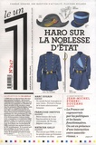 Julien Bisson - Le 1 N° 247 : Haro sur la noblesse d'Etat.