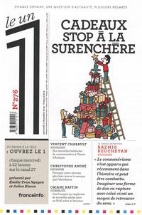 Julien Bisson - Le 1 N° 276, mercredi 11  : Cadeaux, stop à la surenchère.