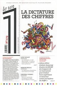 Julien Bisson - Le 1 N° 279, mercredi 15  : La dictature des chiffres.