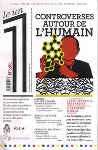 Julien Bisson et Eric Fotorino - Le 1 N° 281, mercredi 29  : Controverses autour de l'humain.